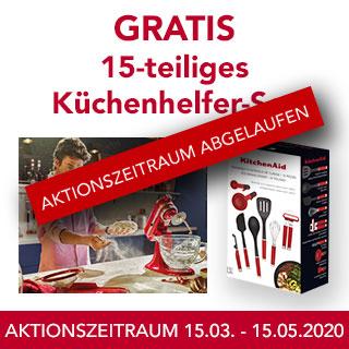 GRATIS 15-TEILIGES KÜCHENHELFER-SET 15.03.2020 - 15.05.2020