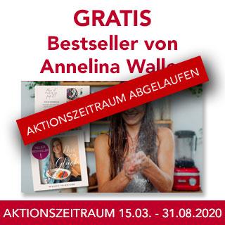GRATIS BESTSELLER VON ANNELINA WALLER 15.03.2020 - 31.08.2020
